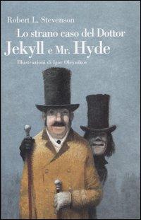 Lo strano caso del Dr Jekyll e Mr Hyde di Robert Louis