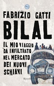 Bilal di Fabrizio Gatti recensione libro