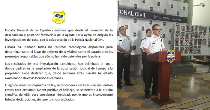 Fiscalía exhorta a la PNC no adelantarse al hallazgo de los supuestos restos de la agente Carla Ayala