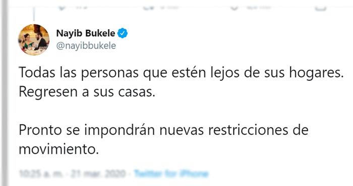Presidente Bukele: Regresen a sus casas, pronto se impondrán restricciones de movimiento