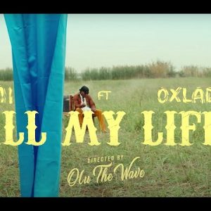 M.I Abaga Featuring Oxlade All My Life