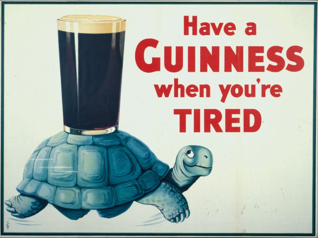 Have A Guinness When You're Tired historic poster print
