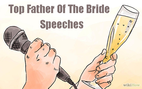 top 5 father of the brides speeches with champage flute and mike