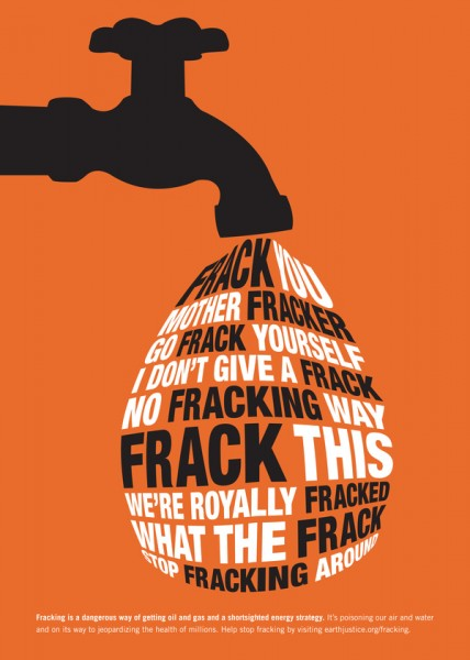 Frack This poster by Betsey Marcus