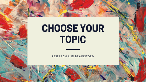 Choosing Your Topic (Site Concept)