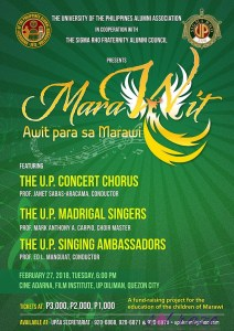 MarAwit. . . .Awit para sa Marawi The UP Alumni Association (UPAA), with the Sigma Rho Fraternity Alumni Council, is staging a concert.