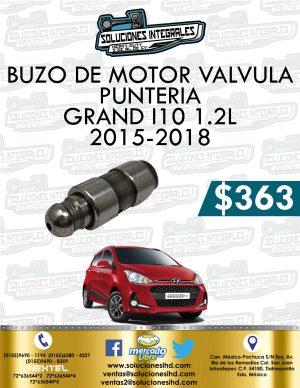 BUZO MOTOR VÁLVULA PUNTERÍA GRAND I10 1.2L 2015-2018