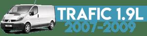 TRAFIC 1.9L 2007-2009