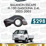 BALANCÍN ESCAPE H100 GASOLINA 2.4L