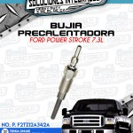 BUJÍA PRECALENTADORA FORD POWER STROKE 7.3L