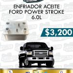 ENFRIADOR ACEITE FORD POWER STROKE 6.0L