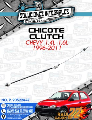 CHICOTE CLUTCH CHEVY 1.4L-1.6L 1996-2011