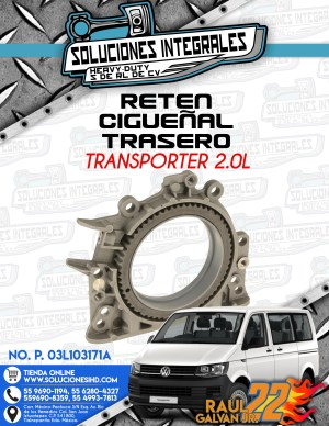 RETEN CIGUEÑAL TRASERO TRANSPORTER 2.0L