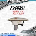 PLAFON LATERAL VERNA 1.5L 2003-2005