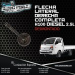 FLECHA LATERAL DERECHA COMPLETA DESMONTADA H100 DIESEL 2.5L