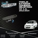 MANIJA EXTERIOR IZQUIERDA DELANTERA I10 1.1L 12-14