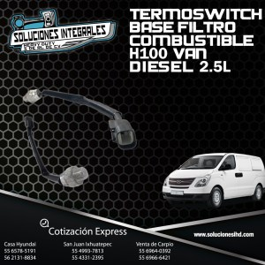 TERMOSWITCH BASE FILTRO COMBUSTIBLE H100 VAN DIESEL 2.5L