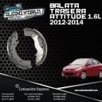 BALATA TRASERA ATTITUDE 1.6L 12-14