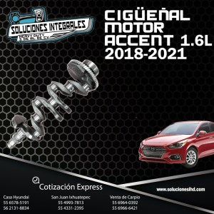 CIGÜEÑAL MOTOR ACCENT 1.6L 18-21