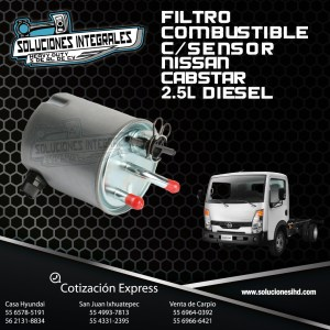 FILTRO COMBUSTIBLE C/SENSOR NISSAN CABSTAR 2.5L DIESEL