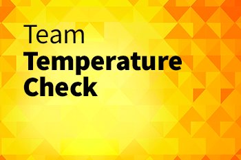 team temperature check