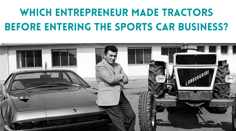 Due to the ongoing novel coronavirus pandemic, 2020 was a challenging year for small business owners. Which Entrepreneur Made Tractors Before Entering The Sports Car Business Solutionhow