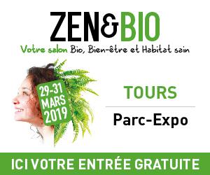 Salon ZEN&BIO à Tours – 29 au 31 Mars 2019