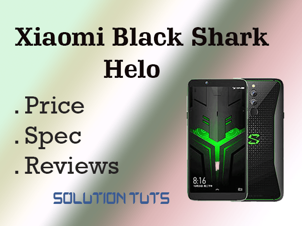 Xiaomi Black Shark Helo Price In USA & UAE | SPECIFICATION