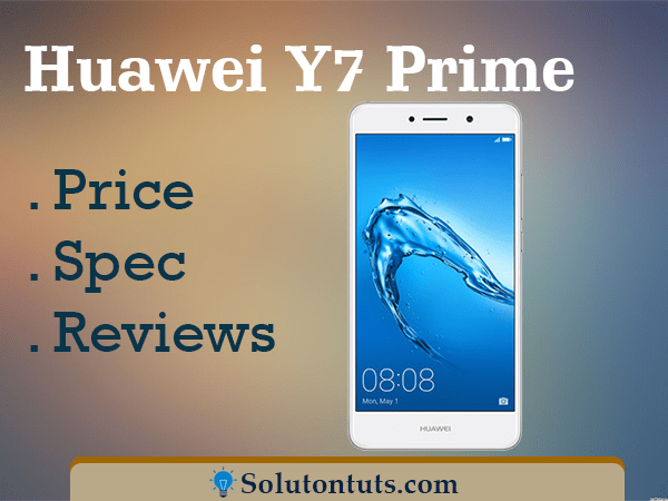 Huawei Y7 Prime Specification & Price Release Date