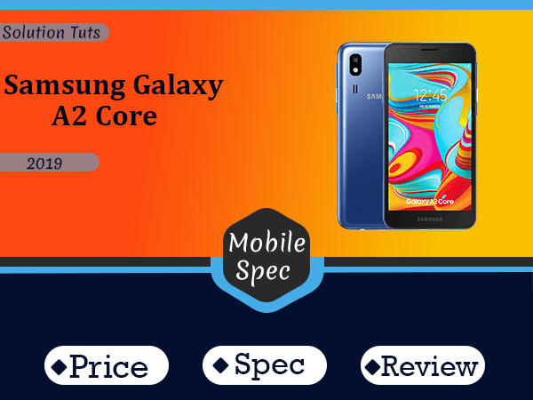 Samsung Galaxy A2 Core In USA & UAE | Specification