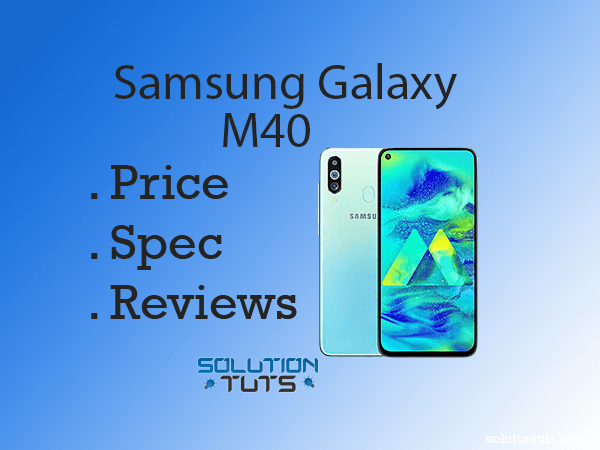 Samsung Galaxy M40 In USA & UAE | Specification