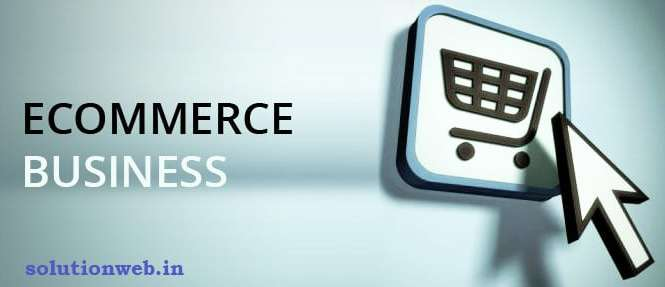 What is E-Commerce Business ? And Impacts of E-Commerce