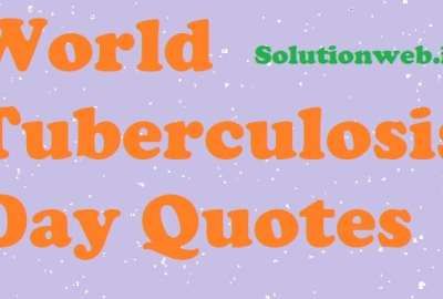 World Tuberculosis Day Quotes