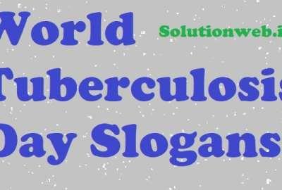 World Tuberculosis Day Slogans