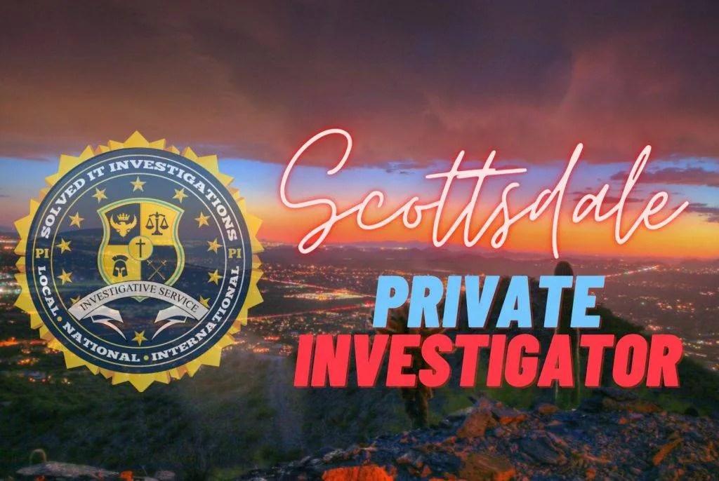 scottsdale private investigator