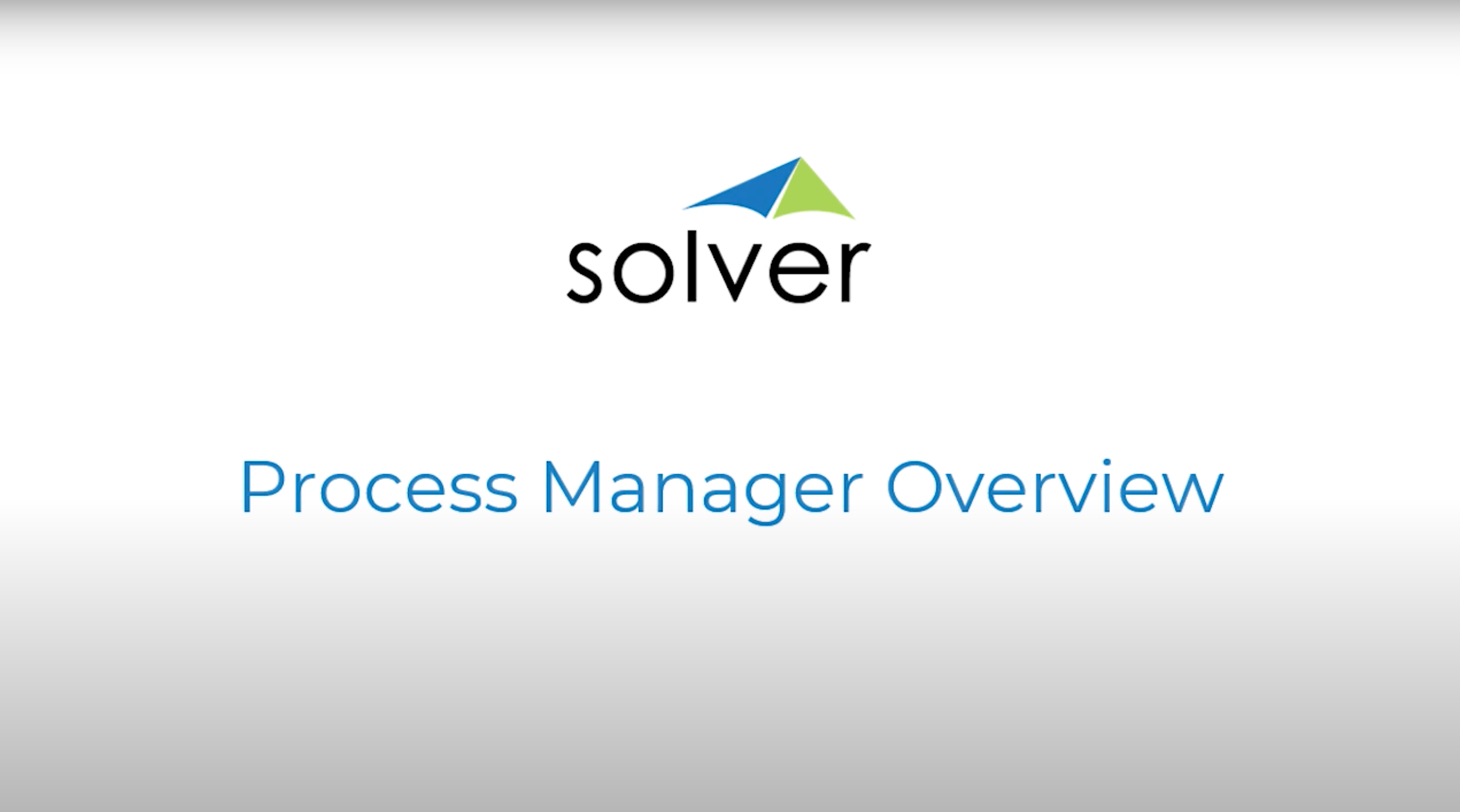 Process Manager Overview