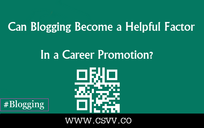 Can Blogging Become a Helpful Factor in a Career Promotion?