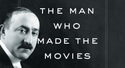 The Man Who Made The Movies by Vanda Crefft