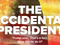 The Accidental President