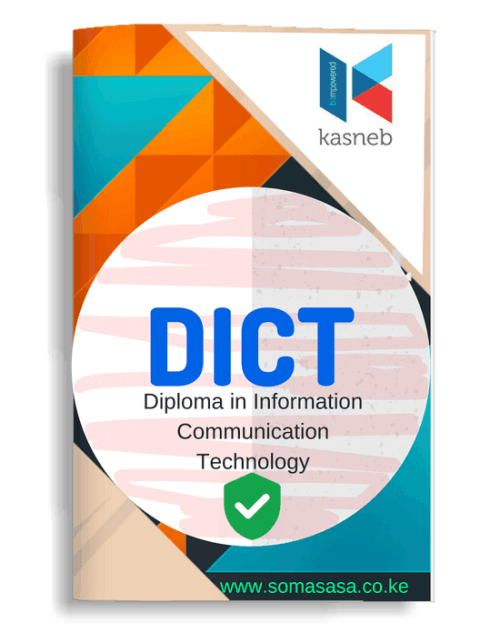 Kasneb DICT notes papers revision kits