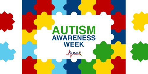 World Autism Awareness Week - Soma Technology, Inc.