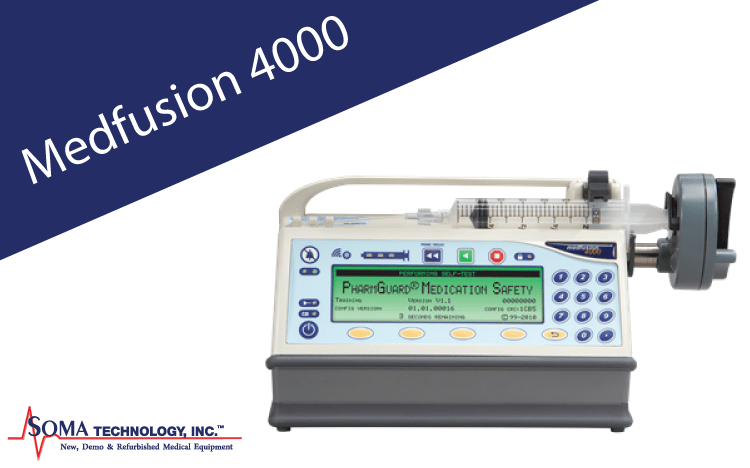 Smiths Medical Medfusion 4000 - Syringe Pump - Soma Technology, Inc.