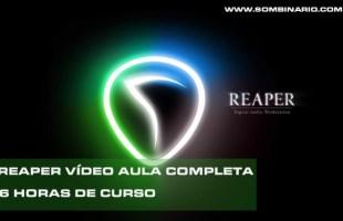 Cockos REAPER – Curso Completo