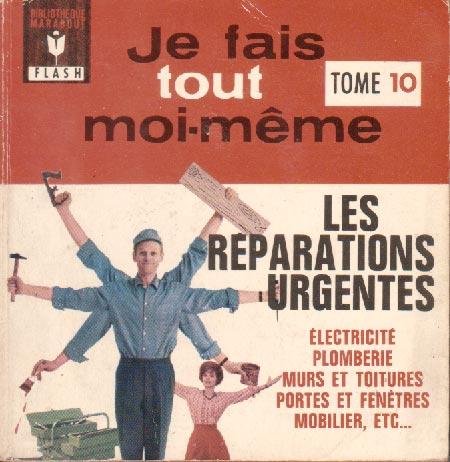 Je fais tout moi-même - les réparations urgentes (Marabout Flash 7/31)