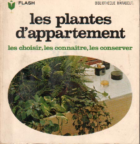 Les plantes d'appartement (Marabout Flash 16/31)