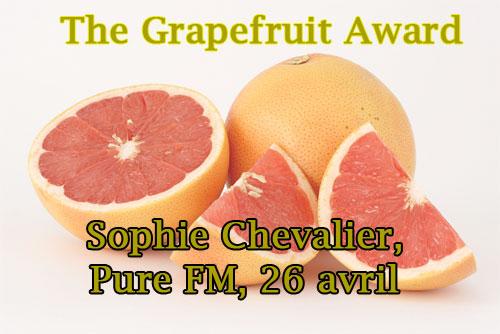 Le grapefruit award, décerné par un jury compétent à Sophie Chevalier de Pure FM