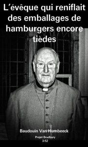 L'évêque qui reniflait des emballages de hamburgers encore tièdes