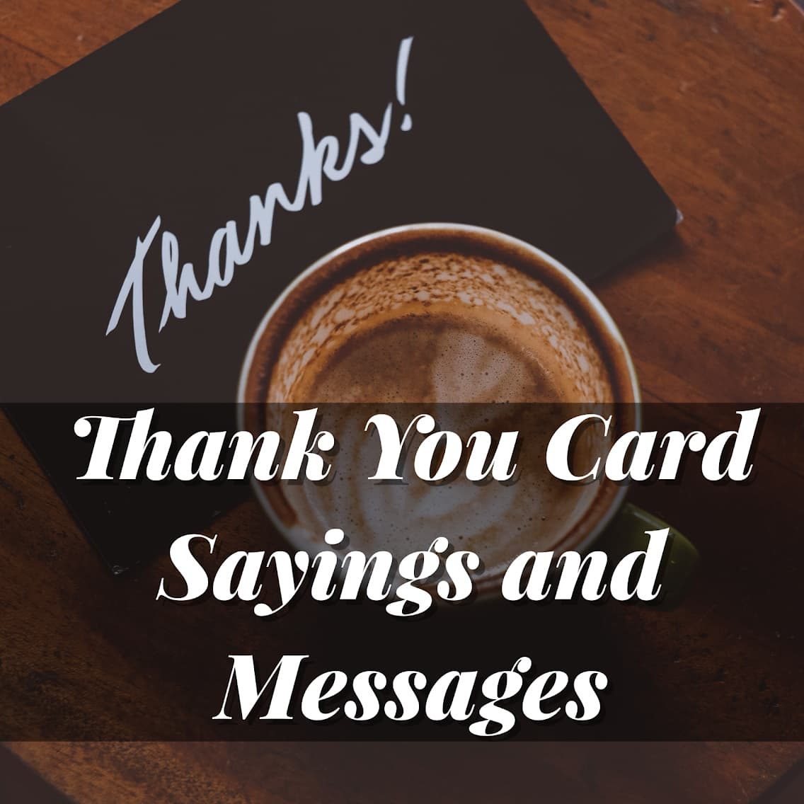 Thank You Card Sayings And Messages Someone Sent You A
