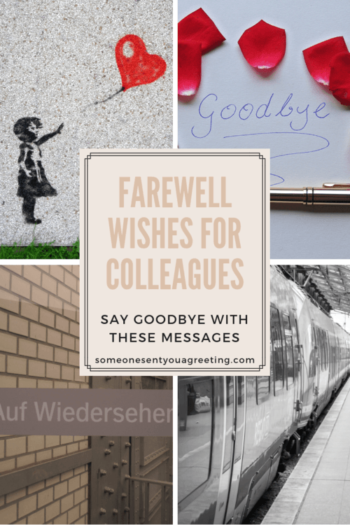 Farewell Wishes For Colleagues Say Goodbye With These Messages Someone Sent You A Greeting