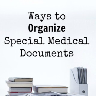 Ways to Organize Special Medical Documents